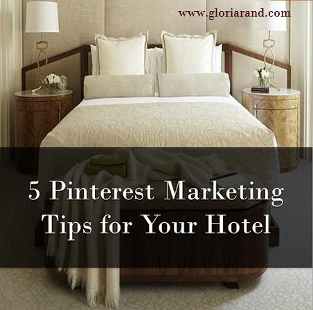Pinterest Marketing Tips for your Hotel