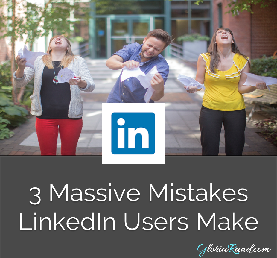 mistakes LinkedIn users make