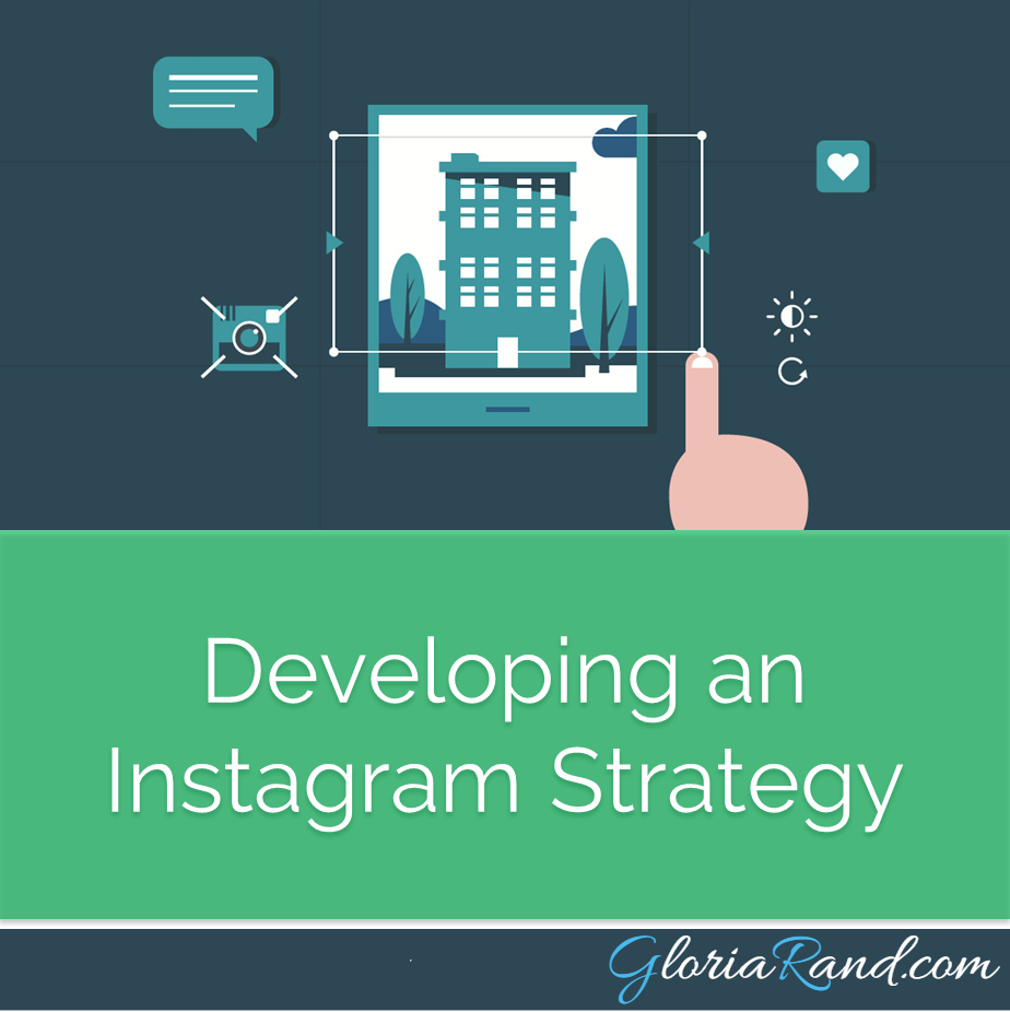 Develop Instagram Strategy