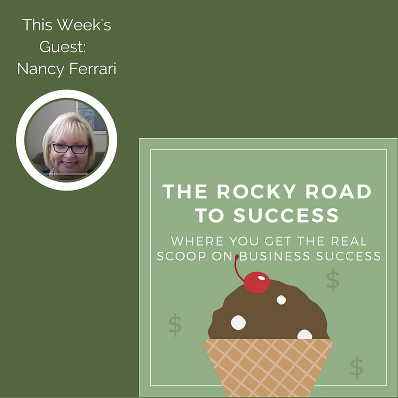 Rocky Road to Success with Nancy Ferrari