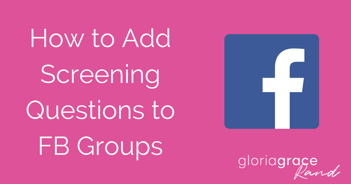 Facebook group screening questions