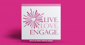 Live. Love. Engage. Podcast