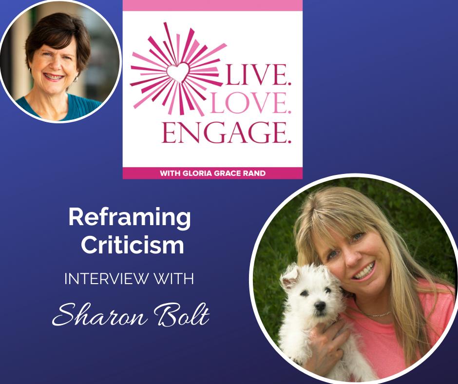 Sharon bolt - reframing criticism