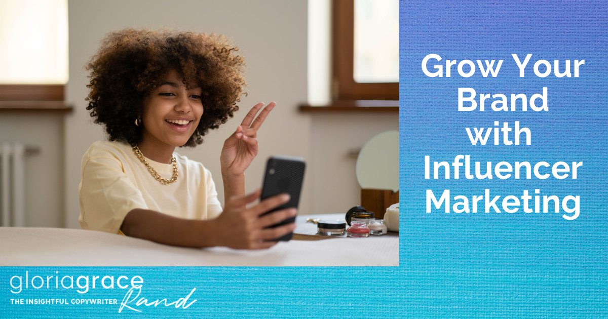 grow your brand with influencer marketing
