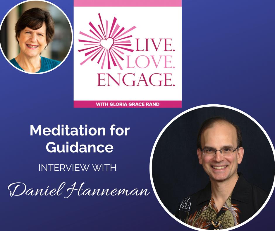 meditation for guidance with daniel hanneman